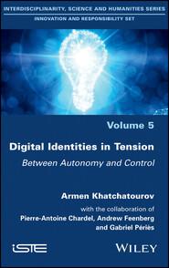 Digital Identities in Tension