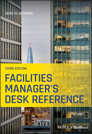 Facilities Manager\'s Desk Reference