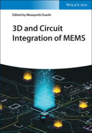 3D and Circuit Integration of MEMS