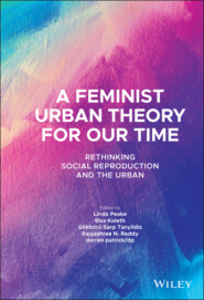 A Feminist Urban Theory for Our Time