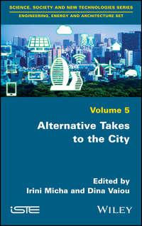 Alternative Takes to the City
