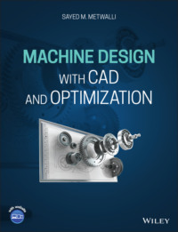 Machine Design with CAD and Optimization