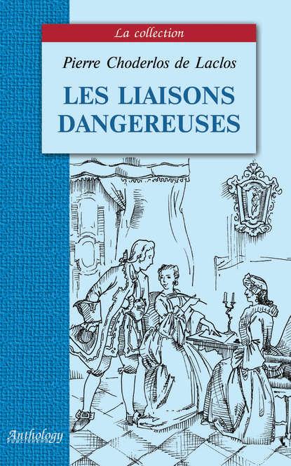 Обложка «Les liaisons dangereuses / Опасные связи»
