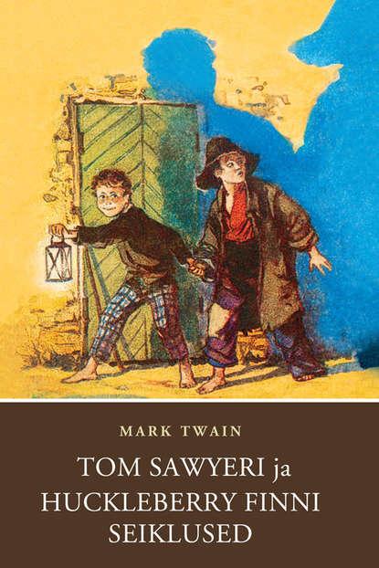 Обложка «Tom Sawyeri ja Huckleberry Finni seiklused»