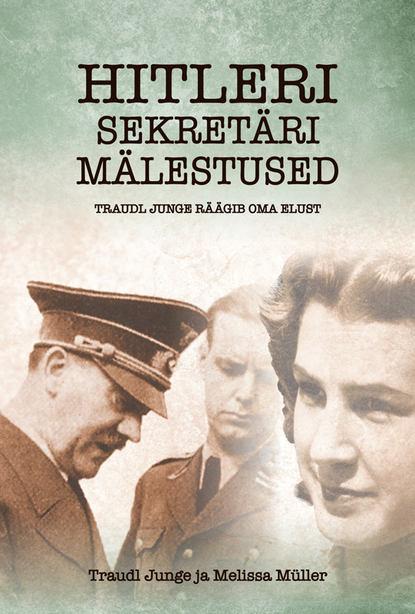 Обложка «Hitleri sekretäri mälestused»