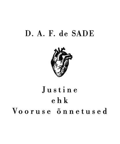 Обложка «Justine ehk Vooruse õnnetused»