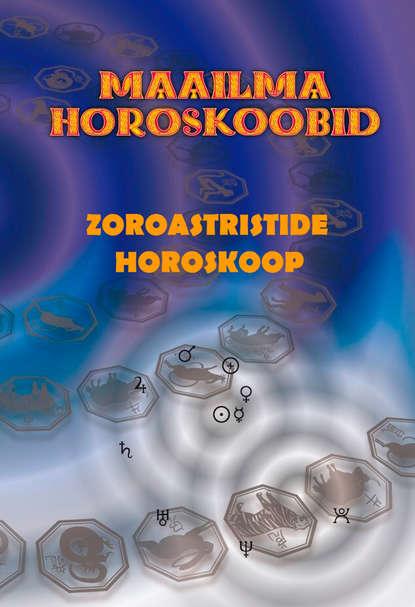 Обложка «Zoroastristide horoskoop»