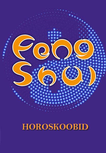 Обложка «Feng shui horoskoobid»