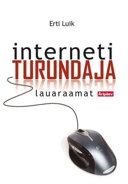 Обложка «Internetiturundaja lauaraamat»