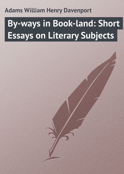 Обложка «By-ways in Book-land: Short Essays on Literary Subjects»