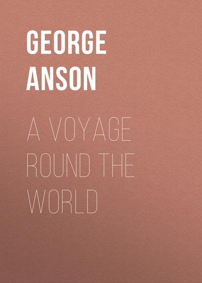 Обложка «A Voyage Round the World»