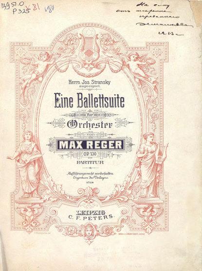 Обложка «Fine Ballettsuite fur Orchester v. Max Reger»