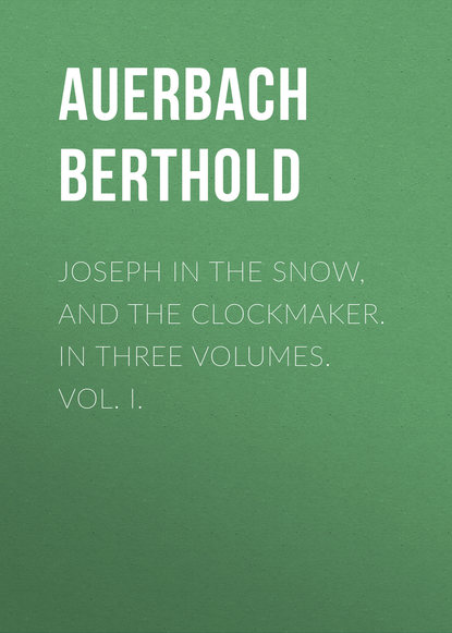 Обложка «Joseph in the Snow, and The Clockmaker. In Three Volumes. Vol. I.»