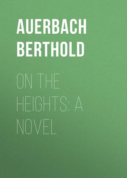Обложка «On the Heights: A Novel»