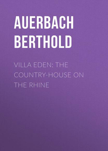 Обложка «Villa Eden: The Country-House on the Rhine»