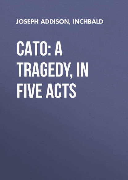 Обложка «Cato: A Tragedy, in Five Acts»