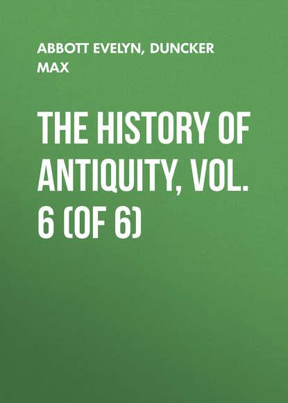 Обложка «The History of Antiquity, Vol. 6 (of 6)»