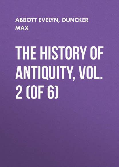 Обложка «The History of Antiquity, Vol. 2 (of 6)»