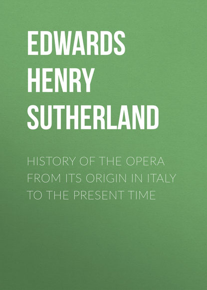 Обложка «History of the Opera from its Origin in Italy to the present Time»