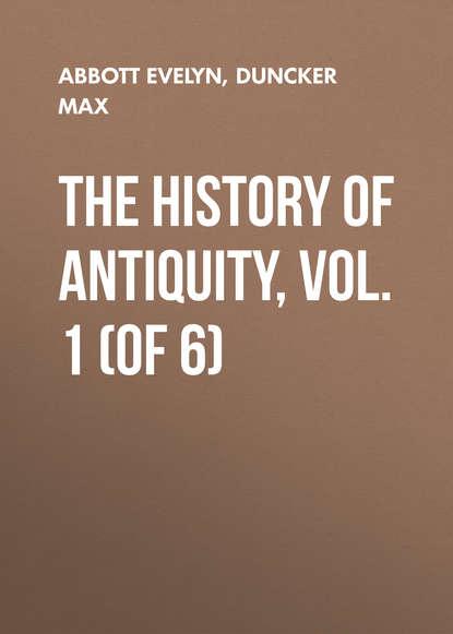 Обложка «The History of Antiquity, Vol. 1 (of 6)»