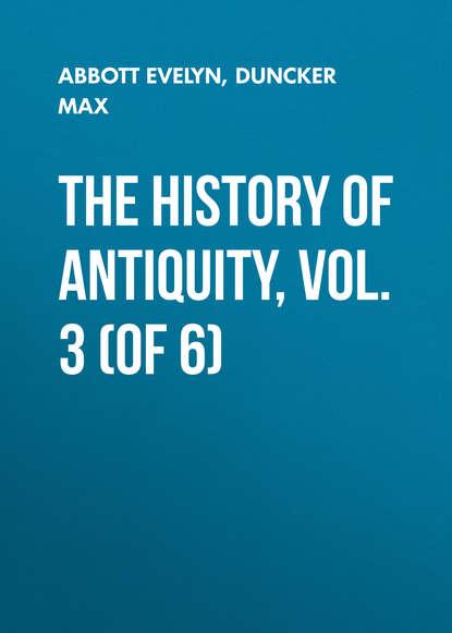 Обложка «The History of Antiquity, Vol. 3 (of 6)»