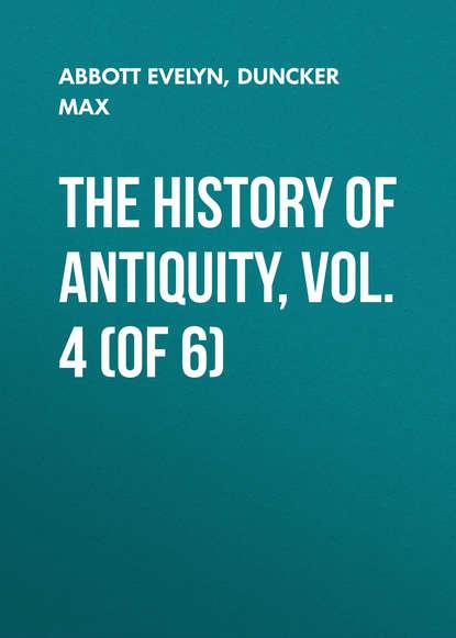 Обложка «The History of Antiquity, Vol. 4 (of 6)»