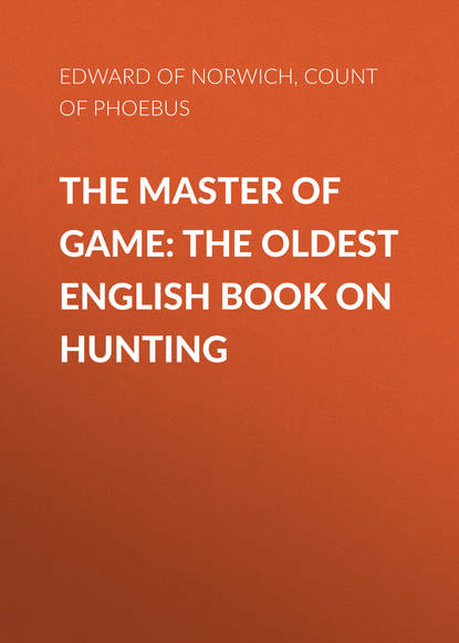 Обложка «The Master of Game: The Oldest English Book on Hunting»