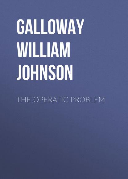 Обложка «The Operatic Problem»