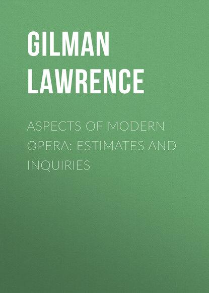Обложка «Aspects of Modern Opera: Estimates and Inquiries»