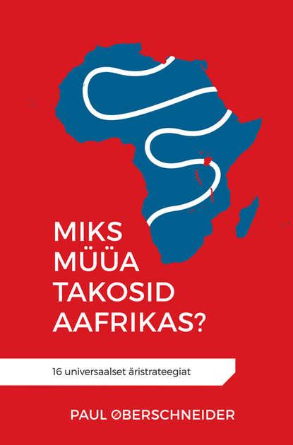 Обложка «Miks müüa takosid Aafrikas?»