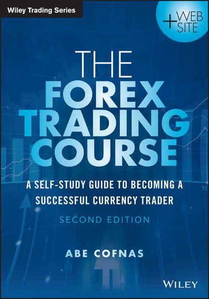 Обложка «The Forex Trading Course»