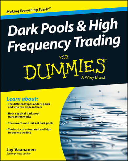 Обложка «Dark Pools and High Frequency Trading For Dummies»