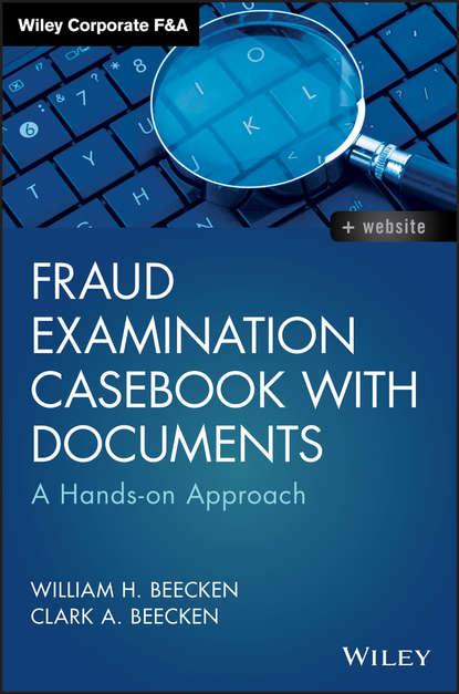 Обложка «Fraud Examination Casebook with Documents»