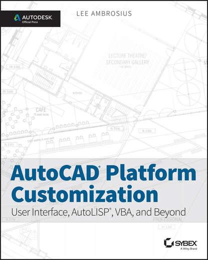 Обложка «AutoCAD Platform Customization»