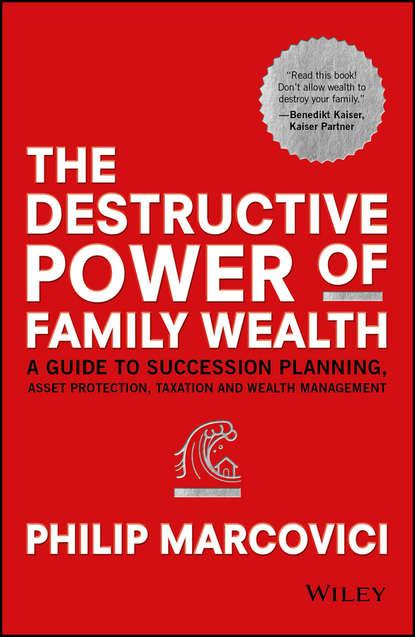 Обложка «The Destructive Power of Family Wealth»