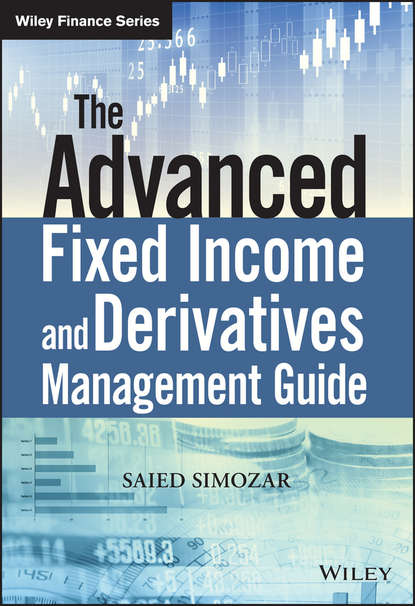 Обложка «The Advanced Fixed Income and Derivatives Management Guide»