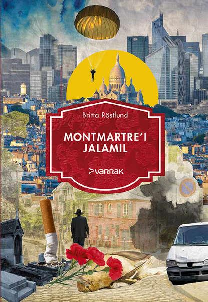 Обложка «Montmartre'i jalamil»