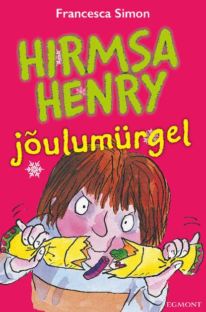 Обложка «Hirmsa Henry jõulumürgel»