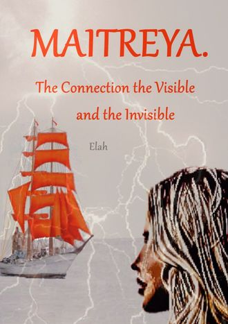 Maitreya. The Connection the Visible and the Invisible