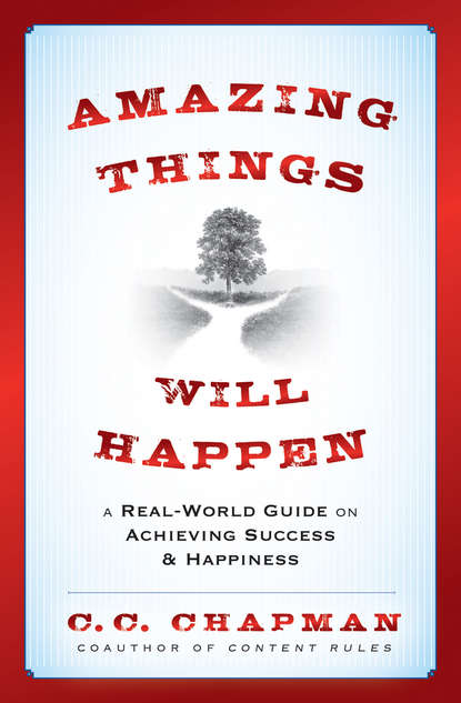 Обложка «Amazing Things Will Happen. A Real-World Guide on Achieving Success and Happiness»