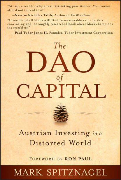 Обложка «The Dao of Capital. Austrian Investing in a Distorted World»