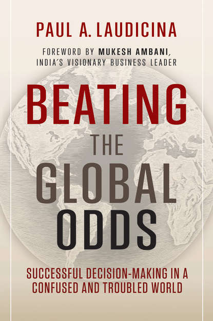 Обложка «Beating the Global Odds. Successful Decision-making in a Confused and Troubled World»
