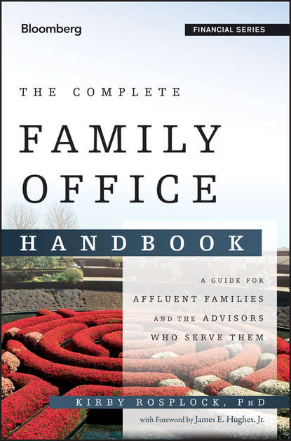 Обложка «The Complete Family Office Handbook. A Guide for Affluent Families and the Advisors Who Serve Them»