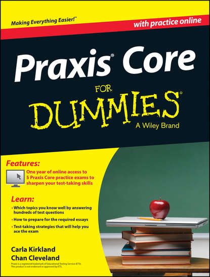Обложка «Praxis Core For Dummies, with Online Practice Tests»