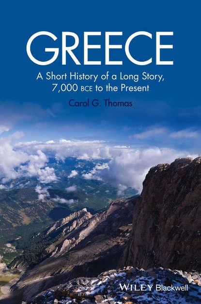 Обложка «Greece. A Short History of a Long Story, 7,000 BCE to the Present»