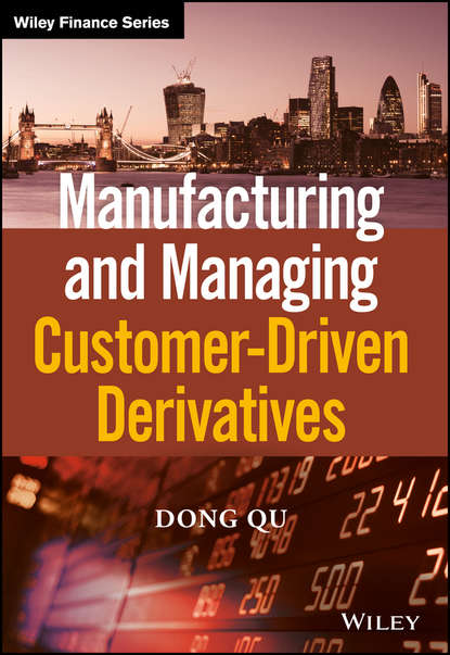 Обложка «Manufacturing and Managing Customer-Driven Derivatives»