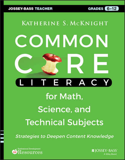 Обложка «Common Core Literacy for Math, Science, and Technical Subjects. Strategies to Deepen Content Knowledge (Grades 6-12)»