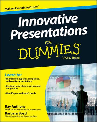 Обложка «Innovative Presentations For Dummies»