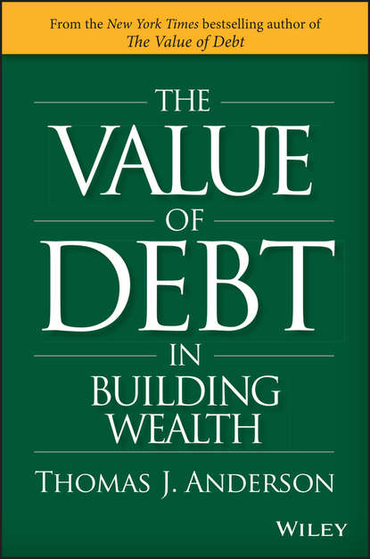 Обложка «The Value of Debt in Building Wealth»