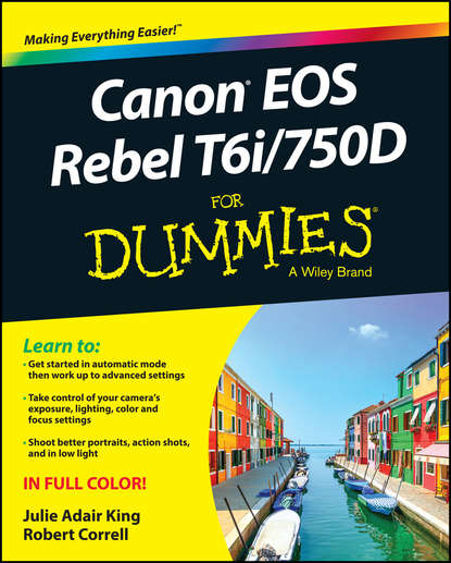 Обложка «Canon EOS Rebel T6i / 750D For Dummies»